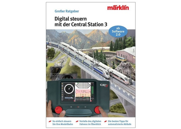 Marklin 03083 Digital Control with the Central Station 3 Manual