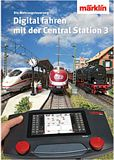 Marklin 03082 Controlling Digitally with the CS3 Book German text