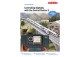 Marklin 3093 Controlling Digitally with the Central Station 3 Model Railroad Manual EN